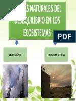 CAUSAS NATURALES DEL DESEQUILIBRIO EN LOS ECOSISTEMAS
