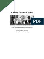 A Time Frame of Mind