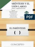 Paréntesis & Guión largo_Laberinto de la Soledad