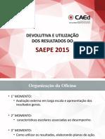 Apresentacao_Oficina_SAEPE_1-e2momentos_201603141