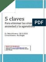 Moreno, Pedro - 5 Claves para eliminar las crisis de ansiedad y la agorafobia
