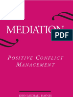 (SUNY Series in Transpersonal and Humanistic Psychology) John Michael Haynes, Gretchen L. Haynes, Larry Sun Fong - Mediation_ Positive Conflict Management-State University of New York Press (2004).pdf