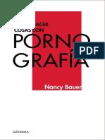 Bauer Nancy - Cómo Hacer Cosas Con Pornografía.pdf