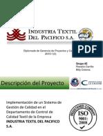Presentación final. Implementación de Sistema de Gestión de Calidad en la empresa Industria Textil del Pacífico.