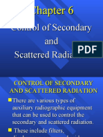 Control of Secondary and Scattered Radiation