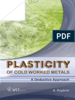 A. Paglietti - Plasticity of Cold Worked Metals_ a Deductive Approach-WIT Press _ Computational Mechanics (2007)