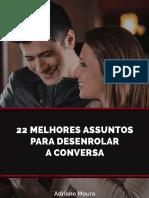 MINIBOOK-22-Melhores-Assuntos-Para-Desenrolar-Uma-Conversa.pdf