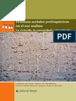 Procesos sociales prehispánicos en el sur andino  la vivienda, la comunidad y el territorio - Nielsen, Axel E.