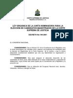 LEY ORGANICA DE LA JUNTA NOMINADORA PARA LA ELECCIÓN DE CANDIDATOS A MAGISTRADOS CSJ