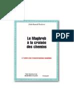 Abdelhamid Brahimi - Le maghreb à la croisée des chemins.pdf