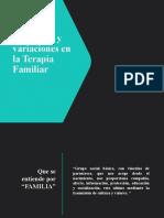 Definición y variaciones en la Terapia Familiar .pptx