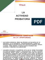 Derecho Procesal Del Trabajo, La Actividad Probatoria