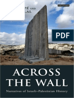 Across the Wall_ Narratives of Israeli-Palestinian History (Library of Modern Middle East Studies) ( PDFDrive ).pdf