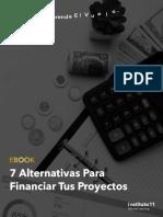 7 Alternativas Para financiar tus proyectos.pdf