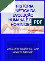 HISTÓRIA GENÉTICA DA EVOLUÇÃO HUMANA E DOS HOMINÍDEOS