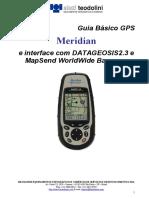 GUIA BÁSICO GPS MERIDIAN PLATINIUM E INTERFACE COM DATAGEOSIS 2.3