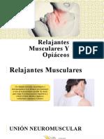 Relajantes Musculares Y Opiáceos