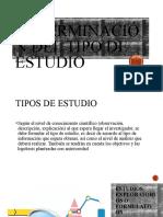 DETERMINACION DEL TIPO DE ESTUDIO