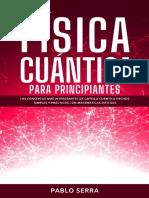 FÍSICA CUÁNTICA PARA PRINCIPIANTES -  Pablo Serra.pdf