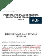Aula 2 - Políticas programas e práticas educativas na promoção da saúde