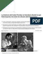 La historia del hotel Florida, la trinchera desde la que Hemingway escuchó los obuses del franquismo