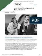 Martha Gellhorn y Ernest Hemingway, una historia de batalla y desamor _ Lifestyle
