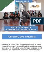 Apresentação_INSTITUCIONAL_-_PROJETO_FRED_-_Oficinas_de_Dança_para_adolescentes