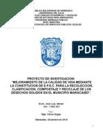 Mejoramiento de la Calidad de vida mediante la Constitucion de la EPSC para la recoleccion, clasificacion, compostaje  y reciclaje de los DS del Municipio  Maracaibo