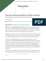 Real sofre queda generalizada em relação a parceiros - 04_10_2020 - Mercado - Folha