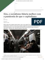 Sim, o socialismo lidaria melhor com a pandemia do que o capitalismo – Jacobin Brasil
