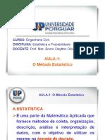 Estatística e probabilidade - AULA 1 - O MÉTODO ESTATÍSTICO - ENG. CIVIL.pdf