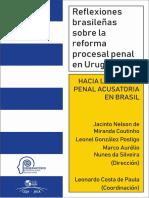 Reflexiones brasileñas sobre la reforma procesal penal en Urugay - Jacinto Coutinho.pdf