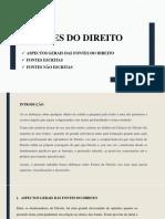 FONTES DO DIREITO, CLASSIFICAÇÃO E CARACTERÍSTICAS