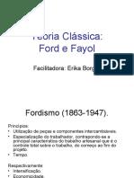 Teoria Clássica - Ford e fayol