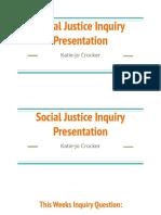 katie-jo crocker social justice inquiry presentation 1