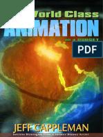 12 Keys to World Class Animation on a Budget - Jeff Cappleman - (www mediarific com)