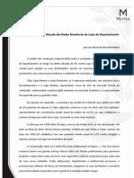 Evolução na Última Década das Redes Brasileiras de Lojas de Departamento