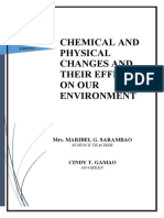Research on Chemical and Physical Changes and Their Effect on Our Environme