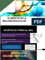 El Impacto de La Biología Molecular