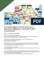 14 PAESI AFRICANI PAGANO ALLA FRANCIA 500MLD L'ANNO DI TASSA COLONIALE