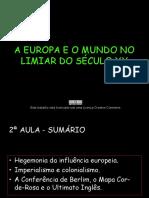 A - A EUROPA E O MUNDO EM FINAIS DO SÉCULO XIX