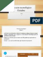 Proyecto tecnológico clase 2.pptx