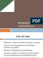 Probabilidade - Aula 6 e 7 e 8 -Distribuições de Probabilidade Discreta.pdf