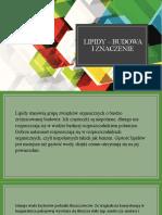 Lipidy – budowa I znaczenie.pptx