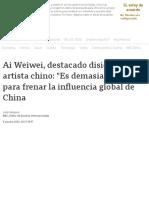 Ai Weiwei, destacado disidente y artista chino_ _Es demasiado tarde_ para frenar la influencia global de China - BBC News Mundo
