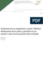 Dolarización en Argentina_ el país _debería deshacerse de su peso y ponerlo en un museo_, dice el economista Steve Hanke - BBC News Mundo