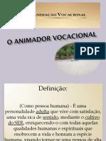 O Animador Vocacional - Slides com Texto.ppt