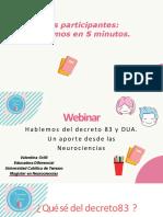 WEBINAR HABLEMOS DEL DECRETO 83 Y DUA, UNA MIRADA DESDE LAS NEUROCIENCIAS - copia (1)