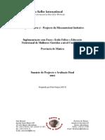Suplementação com FerroÁcido Fólico e Educação Nutricional de Mulheres Grávidas a nível Comunitário 2003