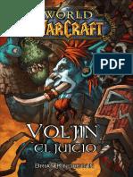 Leyendas - Vol'jin - El Juicio